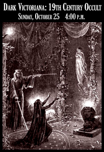 Dark Victoriana 19th Century Occult October 25, 2015